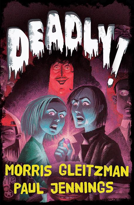 morris gleitzman deadly chapter 1