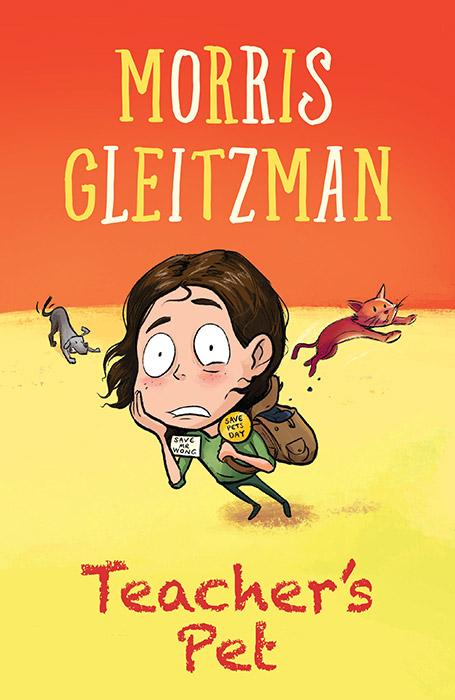 morris gleitzman teacher s pet chapter 1